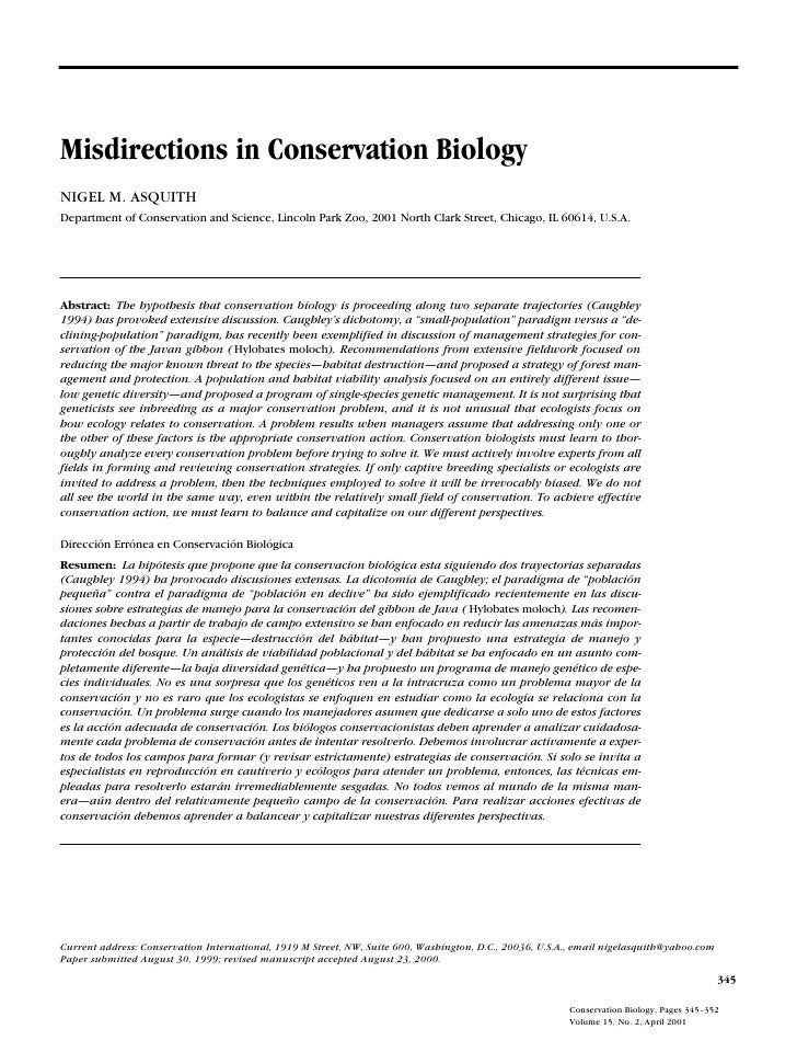 Misdirections in Conservation Biology NIGEL M. ASQUITH Department of Conservation and Science, Lincoln Park Zoo, 2001 Nort...