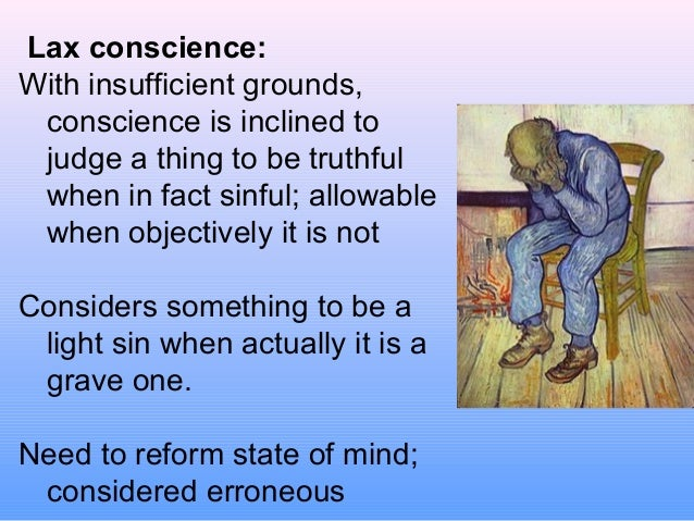 what is lax conscience