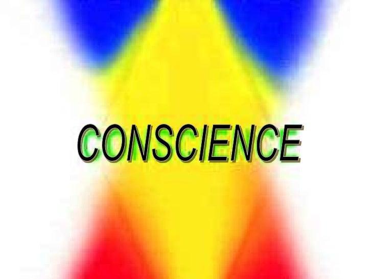 CONSCIENCE<br />