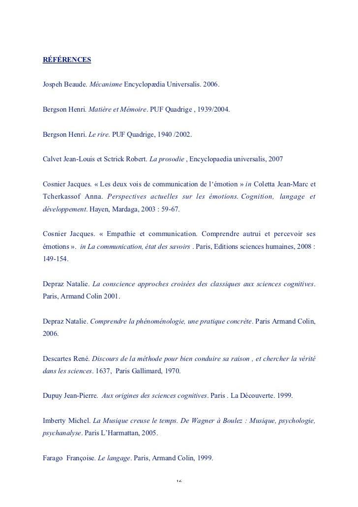 RÉFÉRENCESJospeh Beaude. Mécanisme Encyclopædia Universalis. 2006.Bergson Henri. Matière et Mémoire. PUF Quadrige , 1939/2...