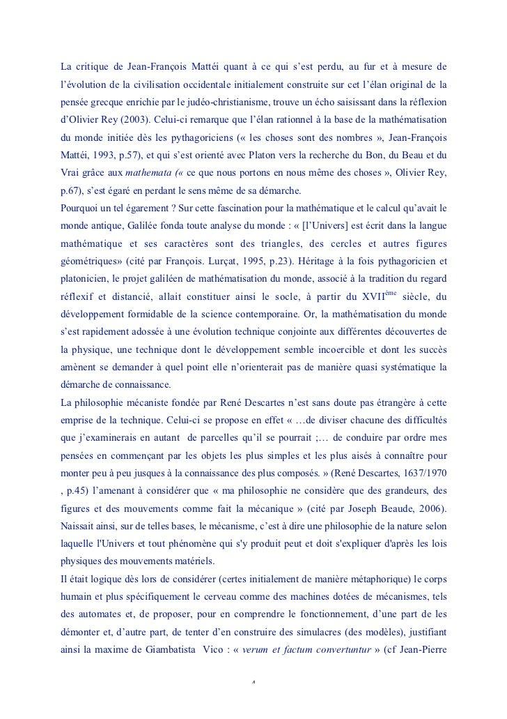 La critique de Jean-François Mattéi quant à ce qui s'est perdu, au fur et à mesure del'évolution de la civilisation occide...