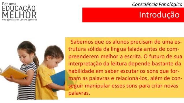 Consciencia fonologica - o que é e quais são suas etapas de aprendizagem Slide 2