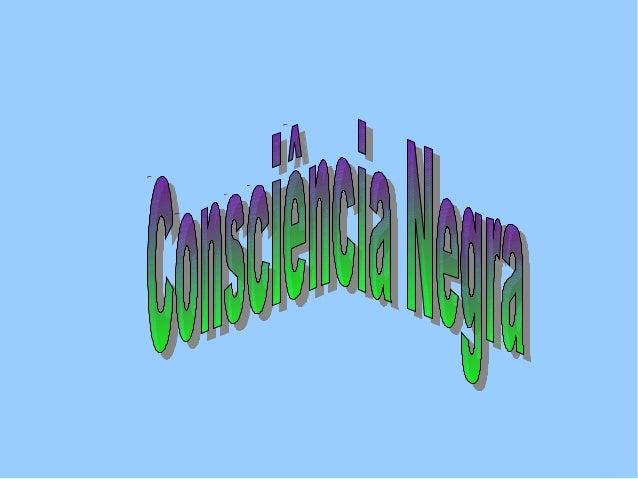 20   de     novembro    écomemorado o Dia       daConsciência Negra.