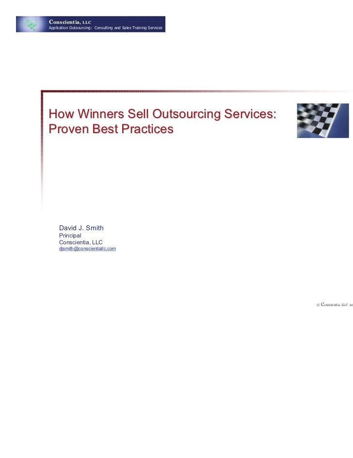 Conscientia, LLCApplication Outsourcing: Consulting and Sales Training ServicesHow Winners Sell Outsourcing Services:Prove...