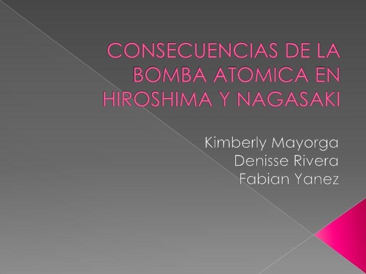    Los bombardeos atómicos    sobre Hiroshima y Nagasaki    fueron ataques nucleares    ordenados por Harry    Truman, Pr...