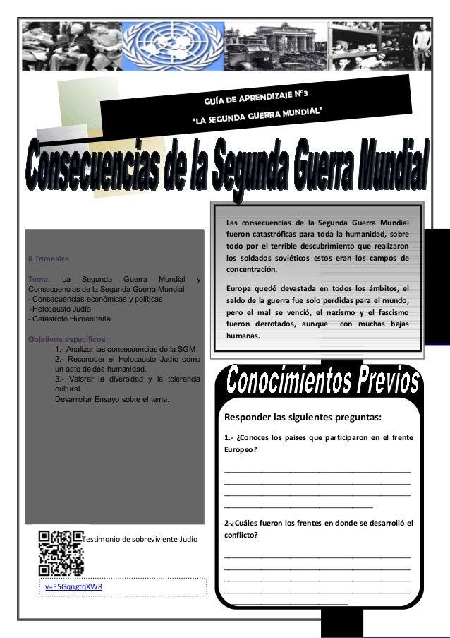 1 II Trimestre Tema: La Segunda Guerra Mundial y Consecuencias de la Segunda Guerra Mundial - Consecuencias económicas y p...