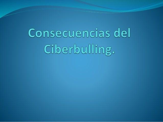 Ciberbulling  El Ciberbulling es cuando una persona tiene cuanta en una red social y es agredido cibernéticamente humillá...