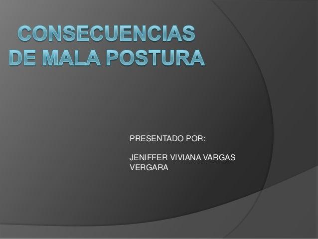 PRESENTADO POR:JENIFFER VIVIANA VARGASVERGARA