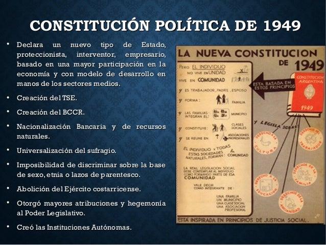 CONSTITUCIÓN POLÍTICA DE 1949CONSTITUCIÓN POLÍTICA DE 1949  Declara un nuevo tipo de Estado,Declara un nuevo tipo de Esta...
