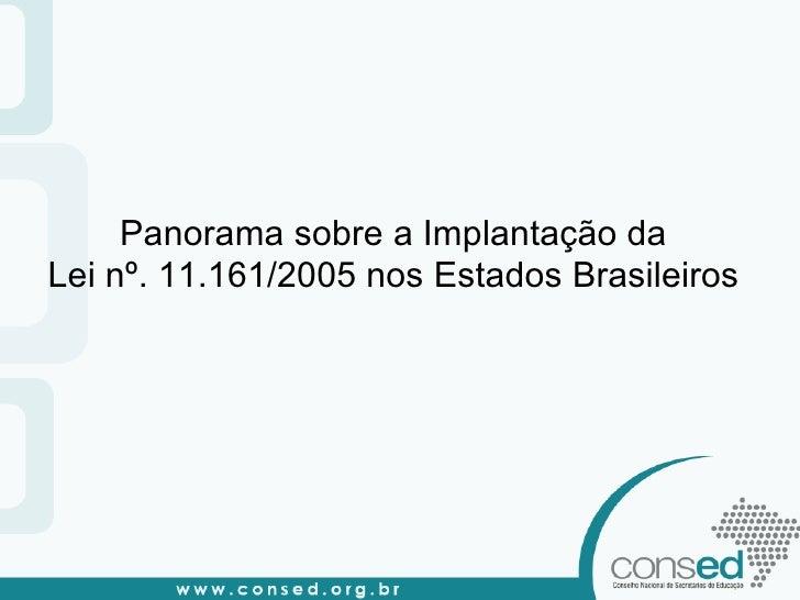 Consed panorama sobre a implantação da lingua espanhola - 2010