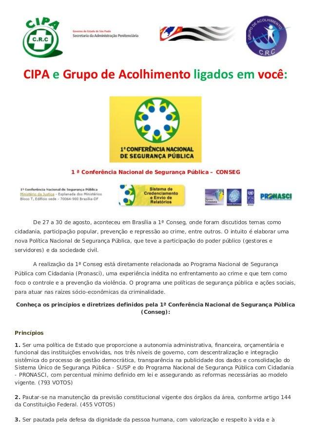 CIPAeGrupodeAcolhimentoligadosemvocê: 1 ª Conferência Nacional de Segurança Pública – CONSEG De 27 a 30 de a...