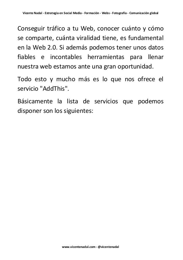 Vicente Nadal - Estrategia en Social Media - Formación - Webs - Fotografía - Comunicación globalConseguir tráfico a tu Web...