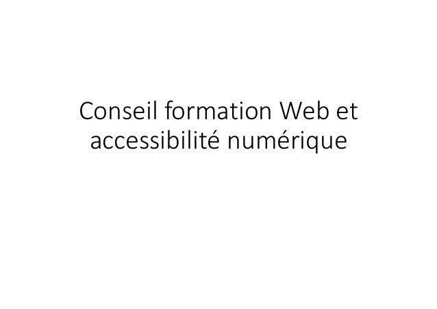 Conseil formation Web et  accessibilité numérique