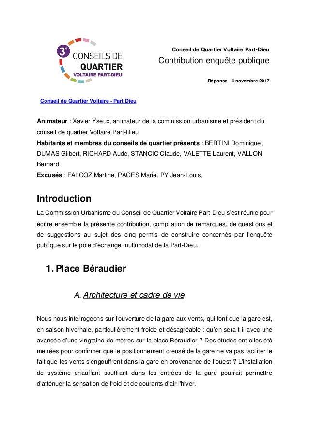 Conseil de Quartier Voltaire - Part Dieu Conseil de Quartier Voltaire Part-Dieu Contribution enquête publique Réponse - 4 ...