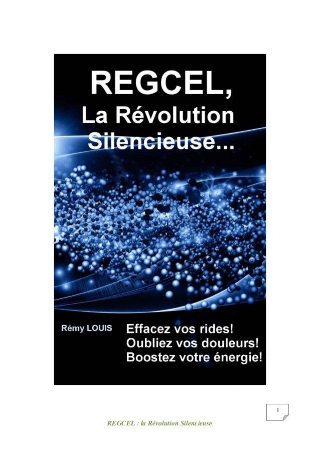 REGCEL : la Révolution Silencieuse 1