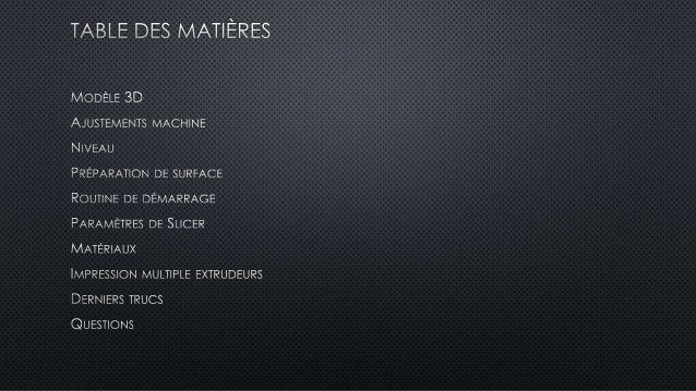 Conseils d'impression 3D (FFF) Slide 2