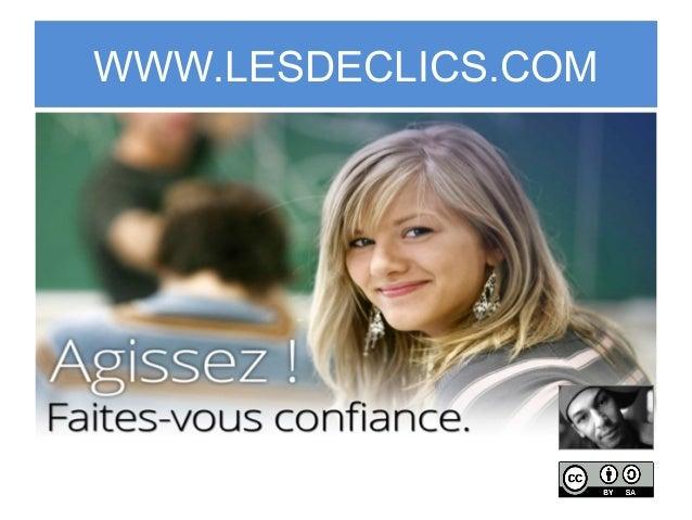 WWW.LESDECLICS.COM