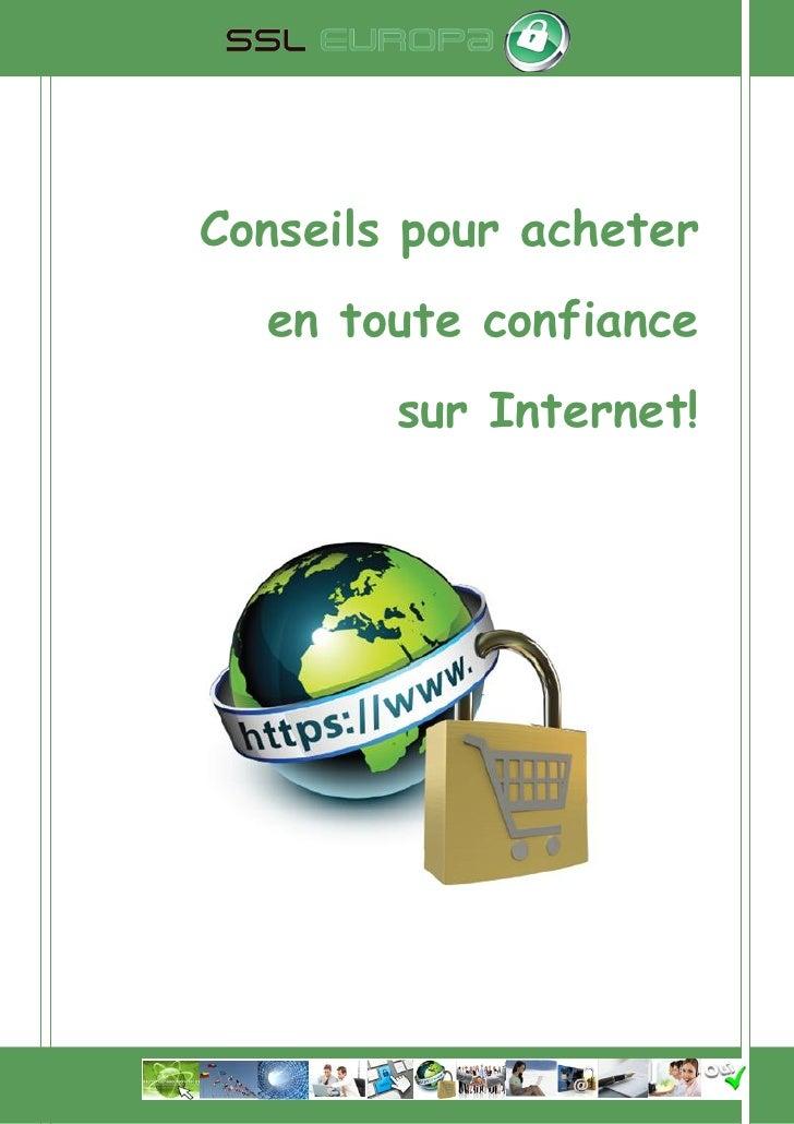 Conseils pour acheter  en toute confiance        sur Internet!