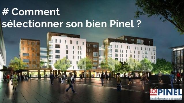 # Comment sélectionner son bien Pinel ?