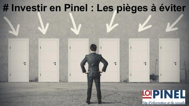 # Investir en Pinel : Les pièges à éviter