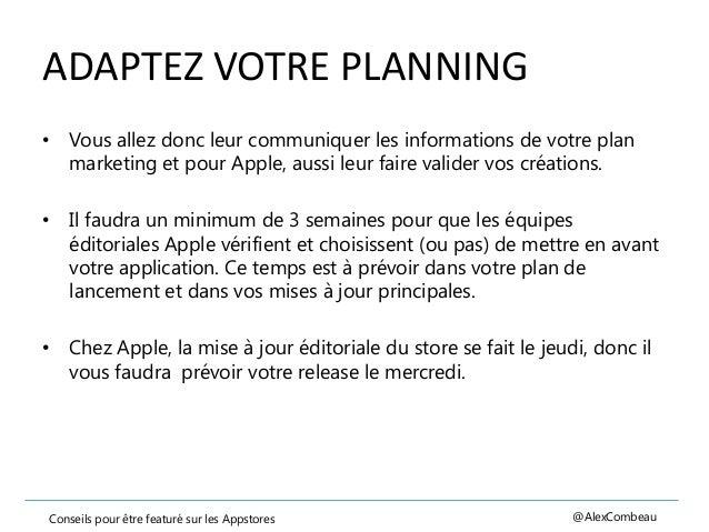 ADAPTEZ VOTRE PLANNING • Vous allez donc leur communiquer les informations de votre plan marketing et pour Apple, aussi le...