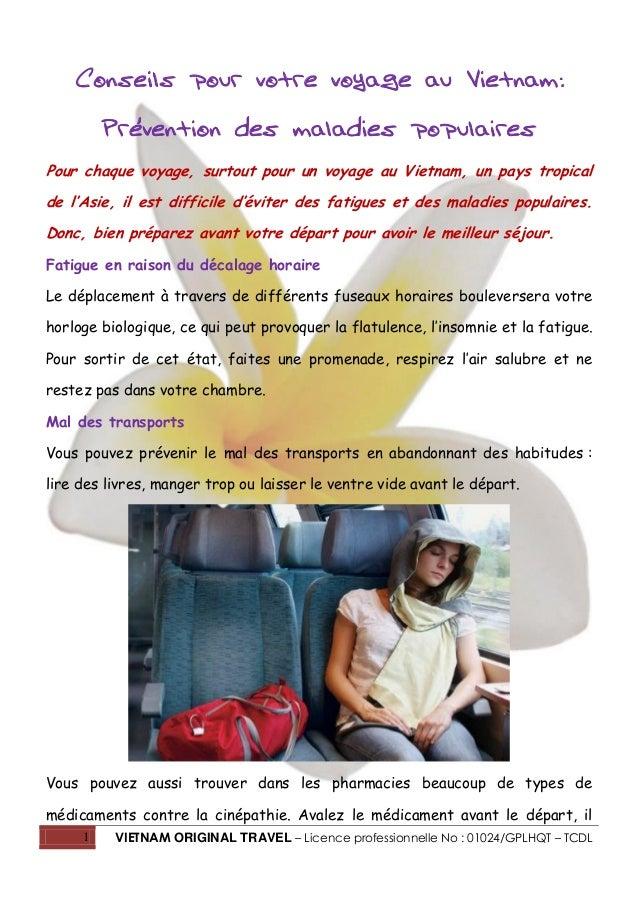 1 VIETNAM ORIGINAL TRAVEL – Licence professionnelle No : 01024/GPLHQT – TCDL Conseils pour votre voyage au Vietnam: Préven...