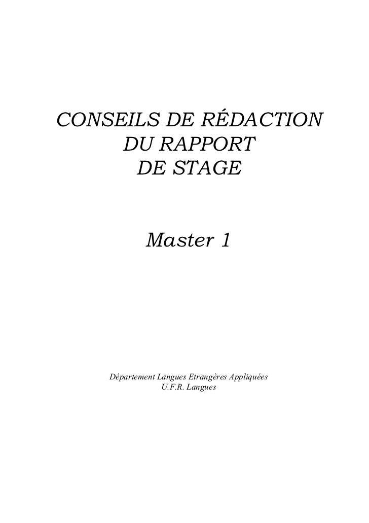 CONSEILS DE RÉDACTION     DU RAPPORT      DE STAGE             Master 1    Département Langues Etrangères Appliquées      ...