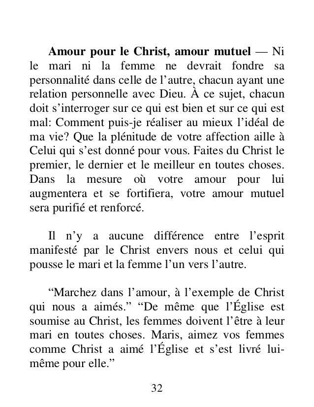 Amour pour le Christ, amour mutuel — Ni le mari ni la femme ne devrait fondre sa personnalité dans celle de l'autre, chacu...