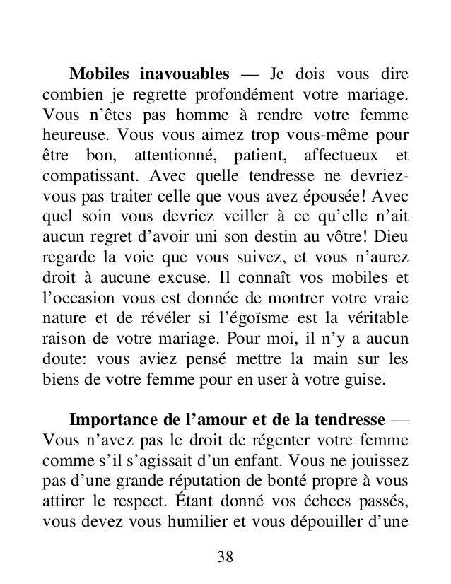 Mobiles inavouables — Je dois vous dire combien je regrette profondément votre mariage. Vous n'êtes pas homme à rendre vot...