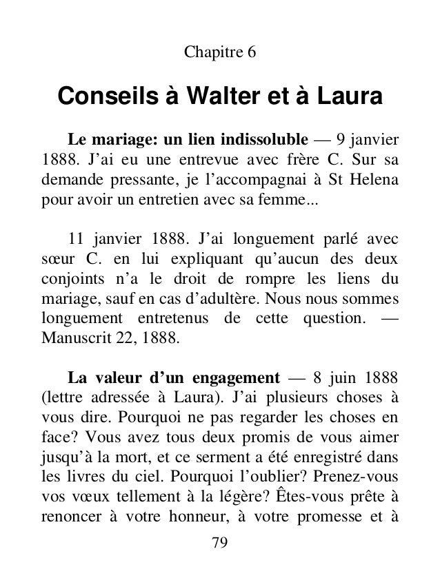 Chapitre 6 Conseils à Walter et à Laura Le mariage: un lien indissoluble — 9 janvier 1888. J'ai eu une entrevue avec frère...