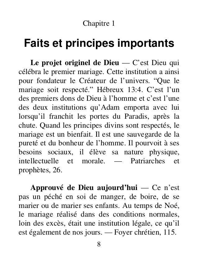 Chapitre 1 Faits et principes importants Le projet originel de Dieu — C'est Dieu qui célébra le premier mariage. Cette ins...