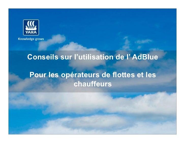Conseils sur l'utilisation de l' AdBluePour les opérateurs de flottes et les            chauffeurs