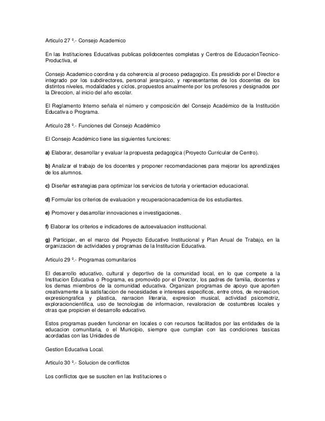 Articulo 27 º.- Consejo AcademicoEn las Instituciones Educativas publicas polidocentes completas y Centros de EducacionTec...