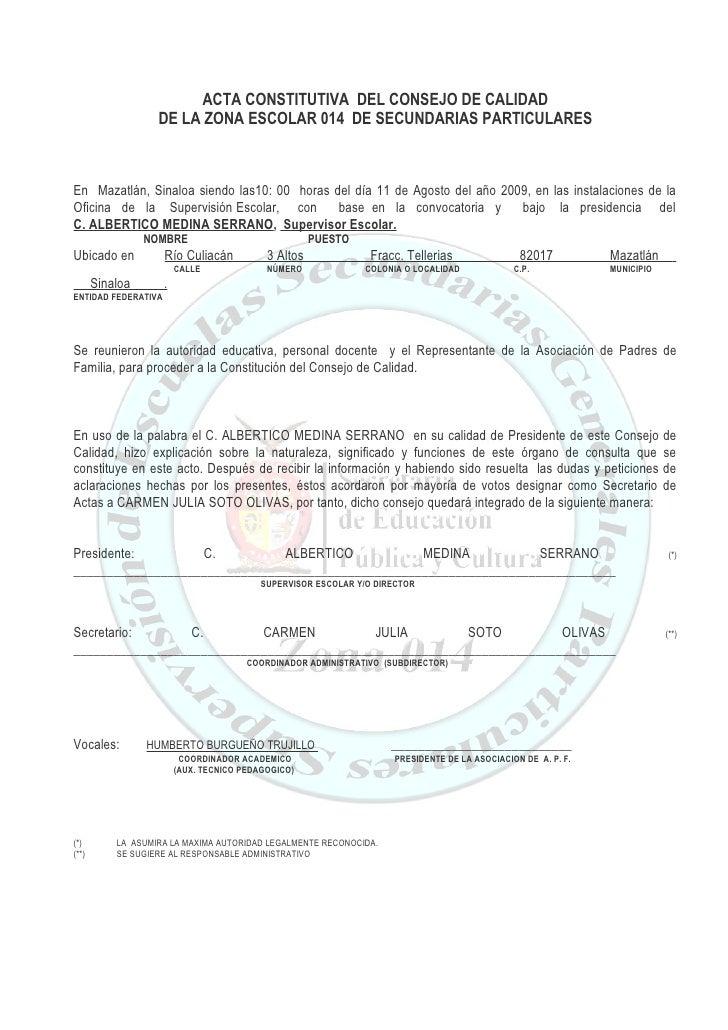 ACTA CONSTITUTIVA DEL CONSEJO DE CALIDAD                    DE LA ZONA ESCOLAR 014 DE SECUNDARIAS PARTICULARES    En Mazat...