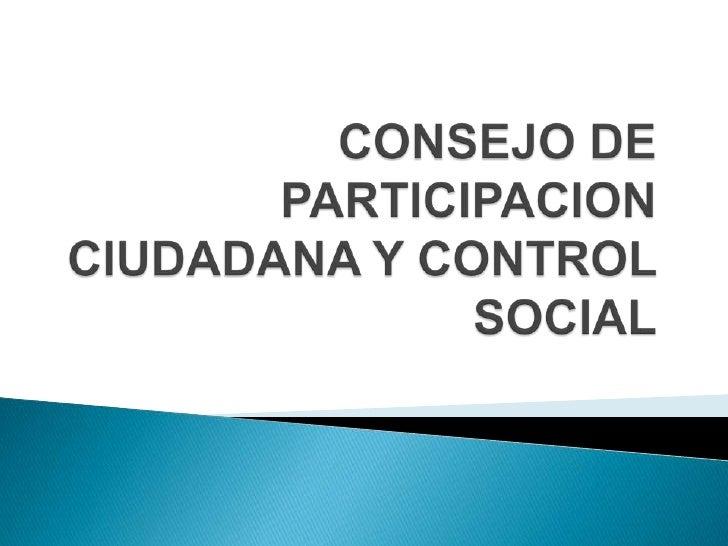CONSEJO DE PARTICIPACION CIUDADANA Y CONTROL SOCIAL<br />