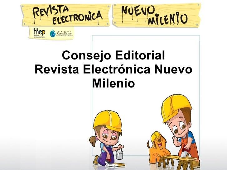 Consejo Editorial Revista Electrónica Nuevo Milenio
