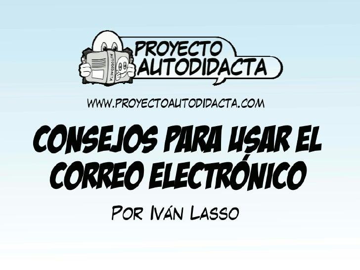 Consejoscorreoelectronico 120107121502-phpapp02