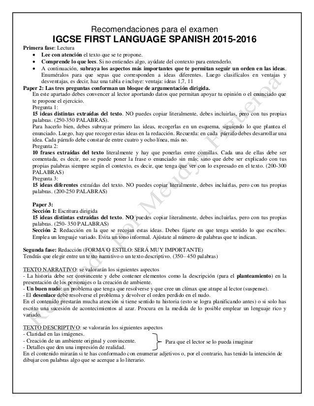 Recomendaciones para el examen IGCSE FIRST LANGUAGE SPANISH 2015-2016 Primera fase: Lectura  Lee con atención el texto qu...