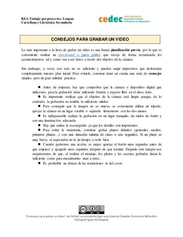 """REA Trabajo por proyectos.Lengua Castellana y Literatura. Secundaria """"Consejos para grabar un vídeo"""", de CeDeC se encuentr..."""