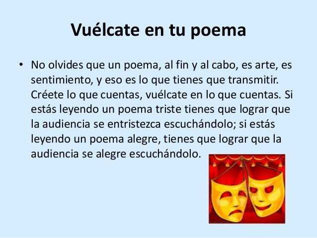 Vuélcate en tu poema • No olvides que un poema, al fin y al cabo, es arte, es sentimiento, y eso es lo que tienes que tran...