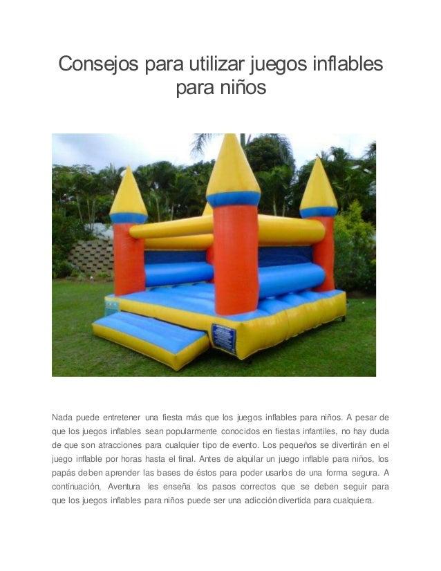 Aventura Consejos Para Utilizar Juegos Inflables Para Ninos