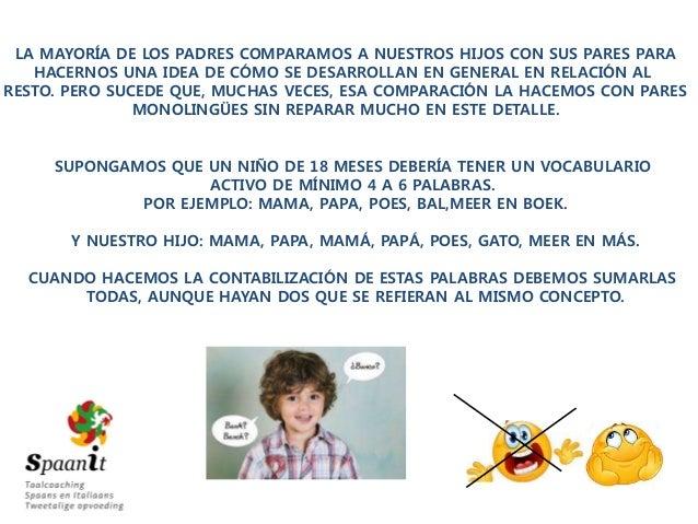 30 días de bilingüismo: Episodio 3 - Mitos de la eduación bilingüe Slide 3