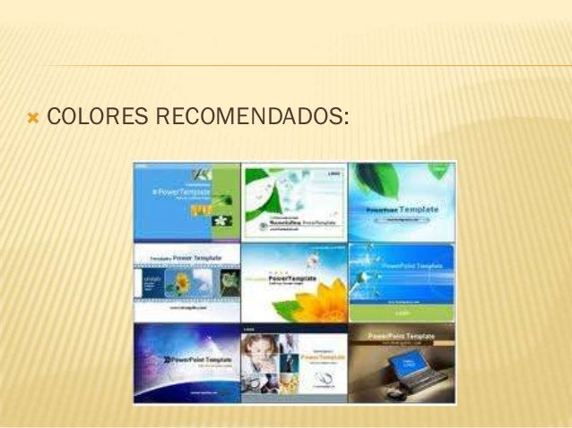    COLORES RECOMENDADOS: