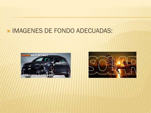    IMAGENES DE FONDO ADECUADAS:
