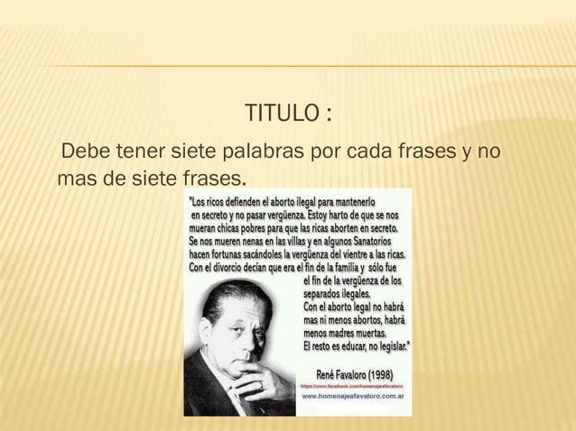 TITULO :Debe tener siete palabras por cada frases y nomas de siete frases.