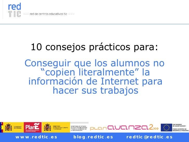 """10 consejos prácticos para: Conseguir que los alumnos no """"copien literalmente"""" la información de Internet para hacer sus t..."""