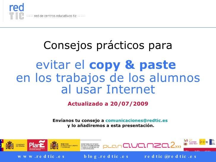 Consejos prácticos para evitar el  copy & paste   en los trabajos de los alumnos al usar Internet   Actualizado a 20/07/20...