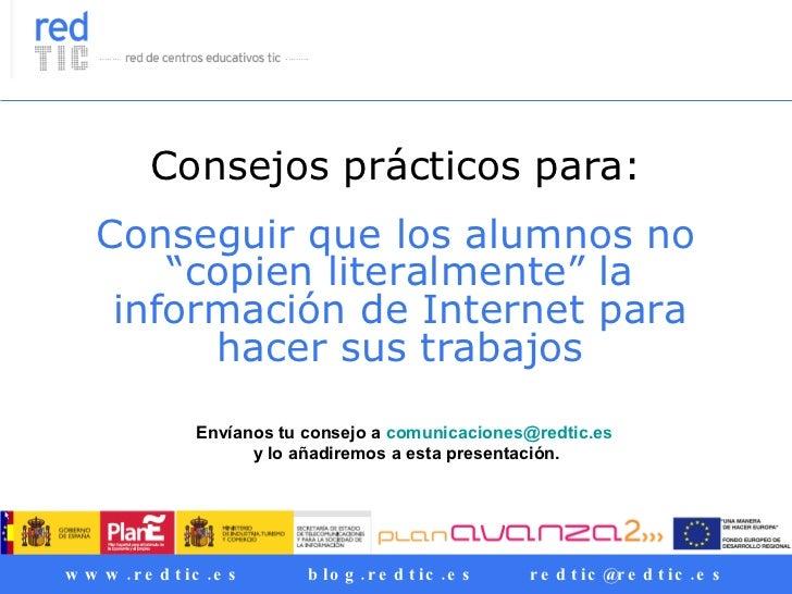 Consejos prácticos para    evitar el copy & paste en los trabajos de los alumnos         al usar Internet                 ...