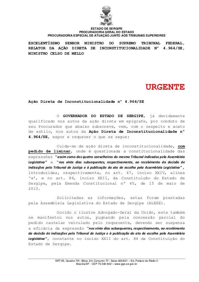 ESTADO DE SERGIPE PROCURADORIA GERAL DO ESTADO PROCURADORIA ESPECIAL DE ATUAÇÃO JUNTO AOS TRIBUNAIS SUPERIORES  EXCELENTÍS...