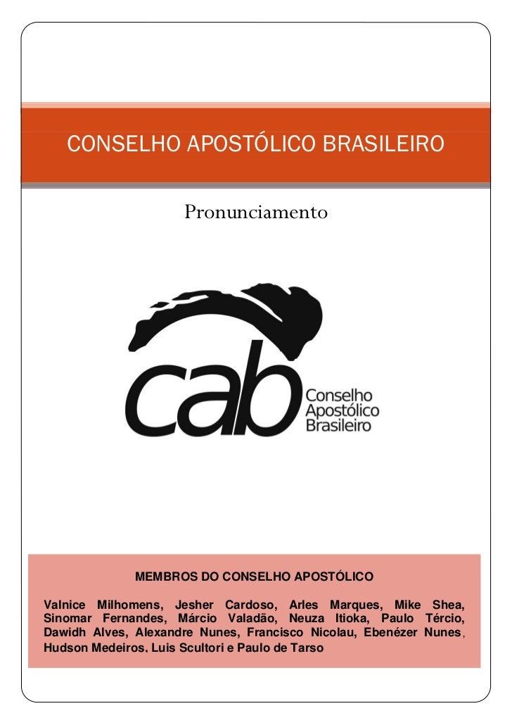 CONSELHO APOSTÓLICO BRASILEIRO                     Pronunciamento              MEMBROS DO CONSELHO APOSTÓLICOValnice Milho...